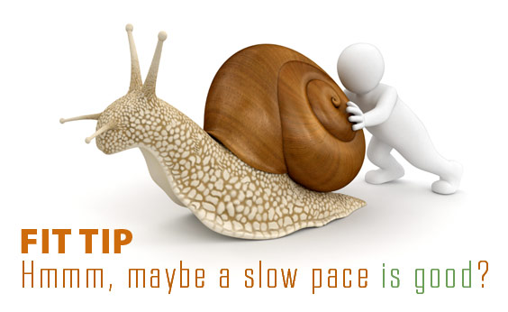 slow-pace-fit-tip